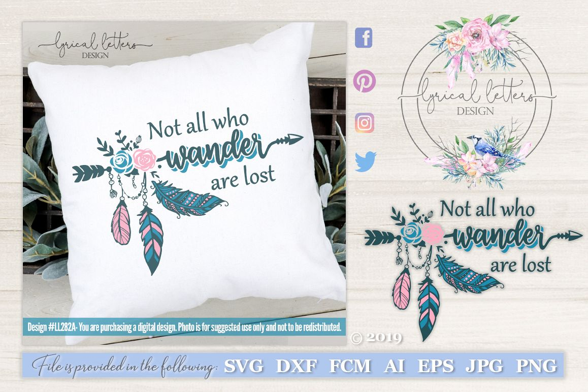 NEW! Not All Who Wander Are Lost SVG Cut File LL282A example image 1