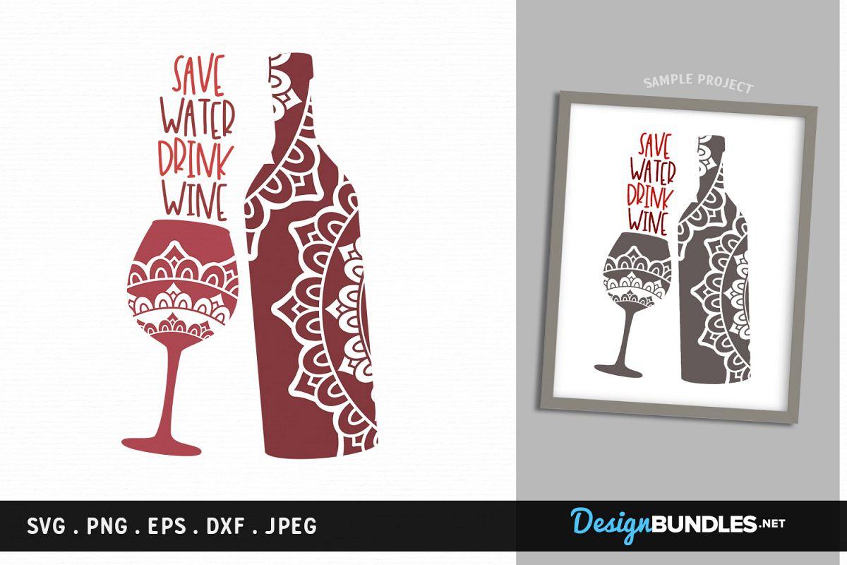 Save water, drink wine - svg, printable example image 1