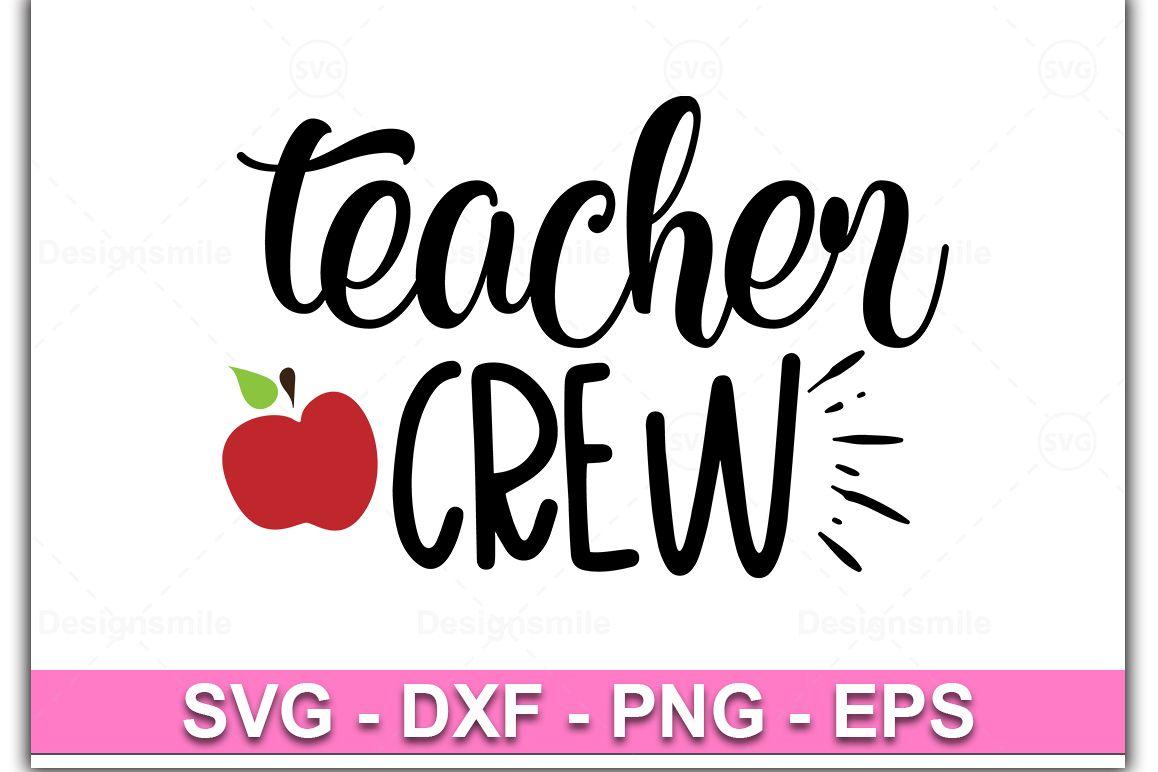 Teacher Crew Svg, Teacher Svg, Teach, Teacher life Svg example image 1
