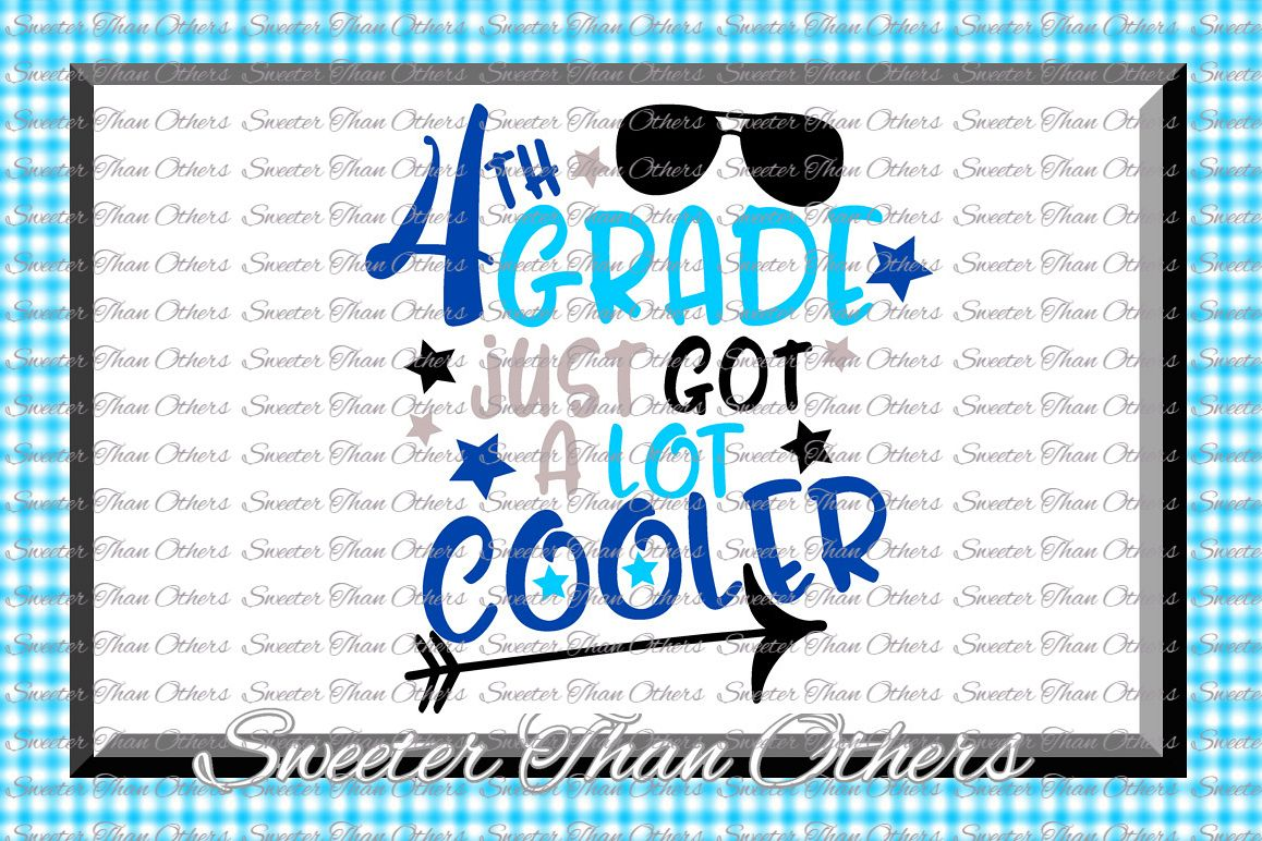 Fourth Grade Cooler SVG 4th Grade cut file Last Day of Schoo example image 1