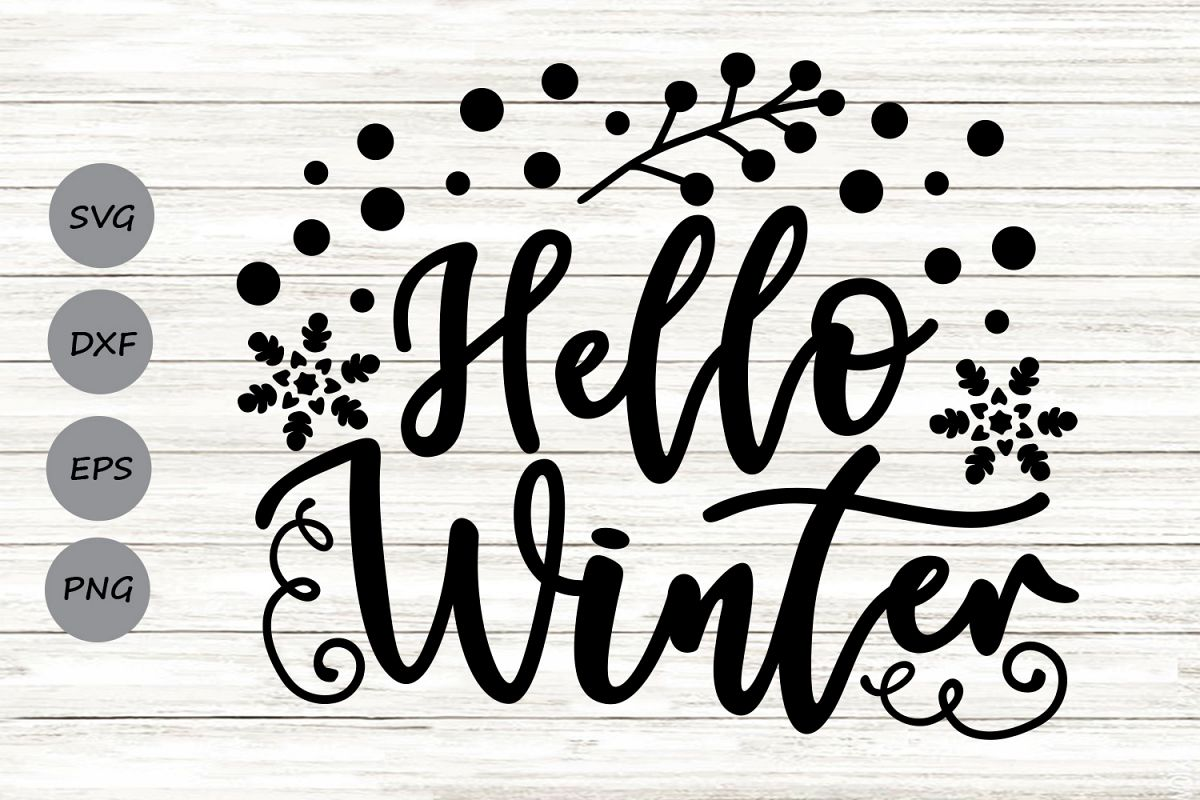 Hello Winter Svg, Christmas Svg, Winter Svg, Snowflakes Svg. example image 1