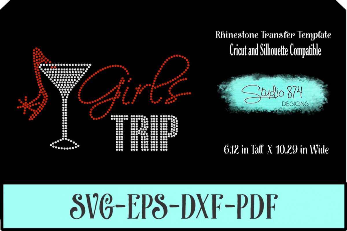 Girls Trip Rhinestone SVG Transfer Template R5 example image 1