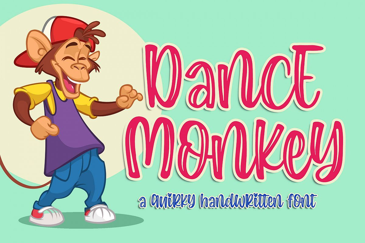 Dance Monkey a Quirky Font example image 1