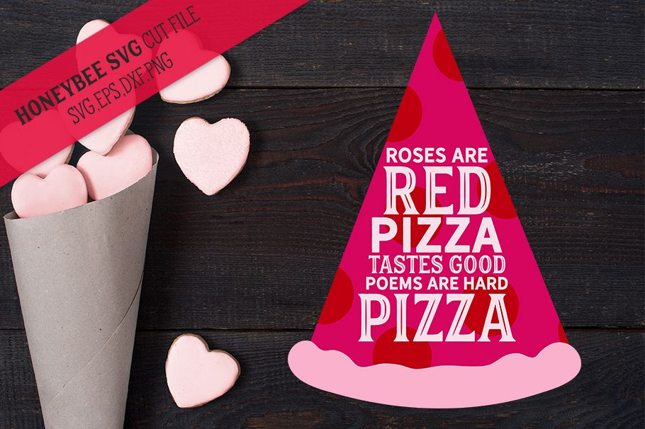 Roses are Red Pizza SVG Cut File example image 1
