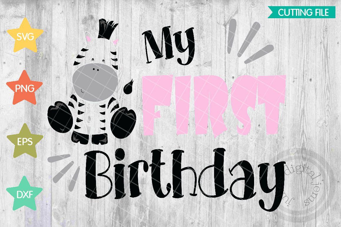 Zebra Birthday Shirt 1st SVG Svg File First