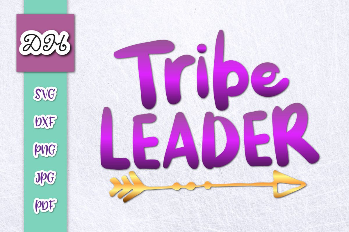 Tribe Leader Family Sign Parenting Print & Cut PNG SVG File example image 1
