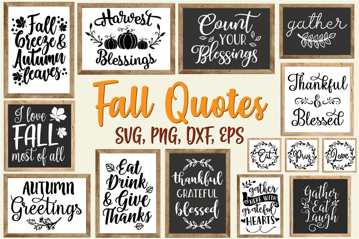 Fall Quotes And Sayings Bundle - SVG, EPS, DXF, PNG example image 1