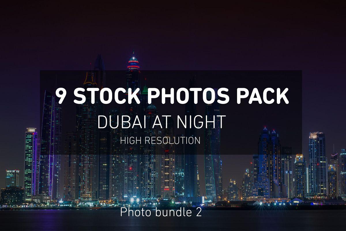 Dubai Night Photo Pack example image 1