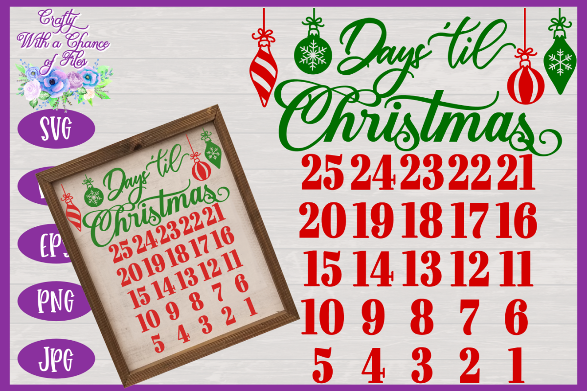 Christmas Countdown Calendar.Christmas Countdown Svg Advent Calendar Svg Christmas