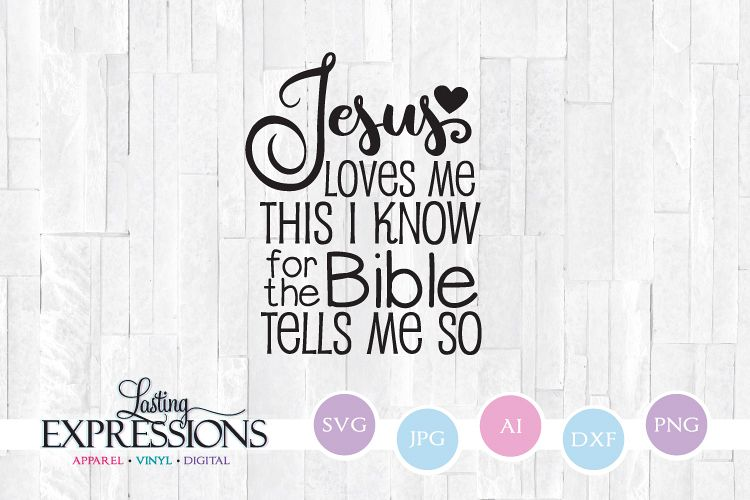 Jesus Loves Me Bible Tells Me So // SVG Design Quote example image 1