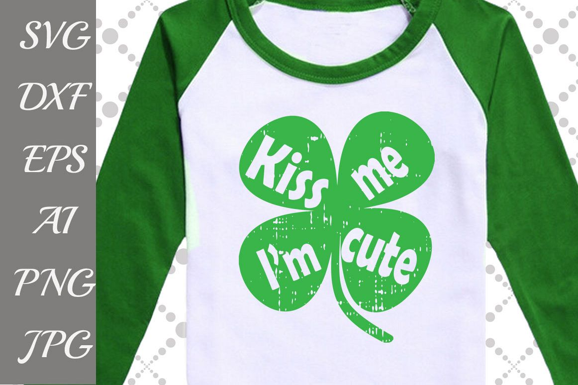 Kiss me I'm cute Svg example image 1