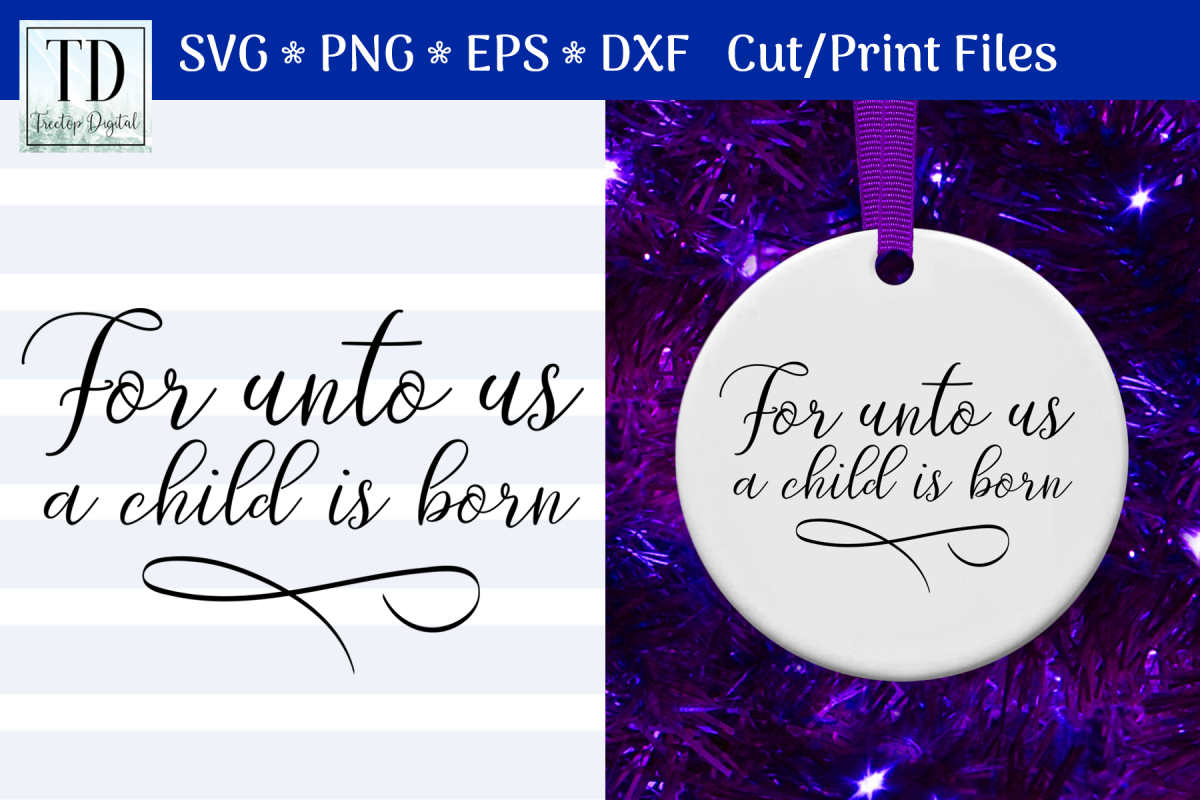 For Unto Us a Child is Born, A Christmas Scripture SVG example image 1
