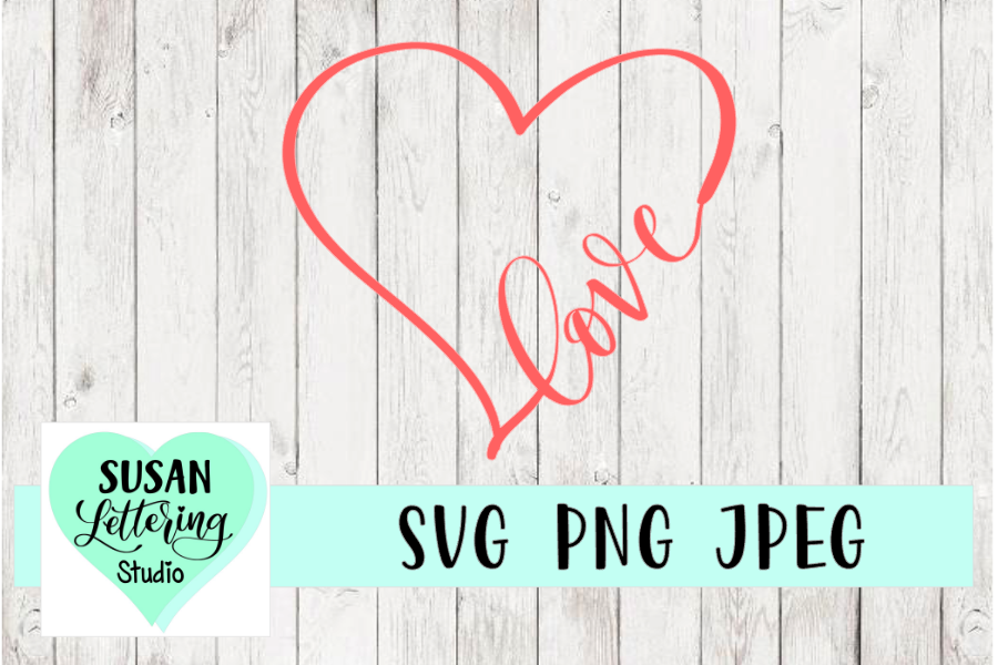 Love Heart Handlettered Design, Love in Heart Cut File, SVG example image 1
