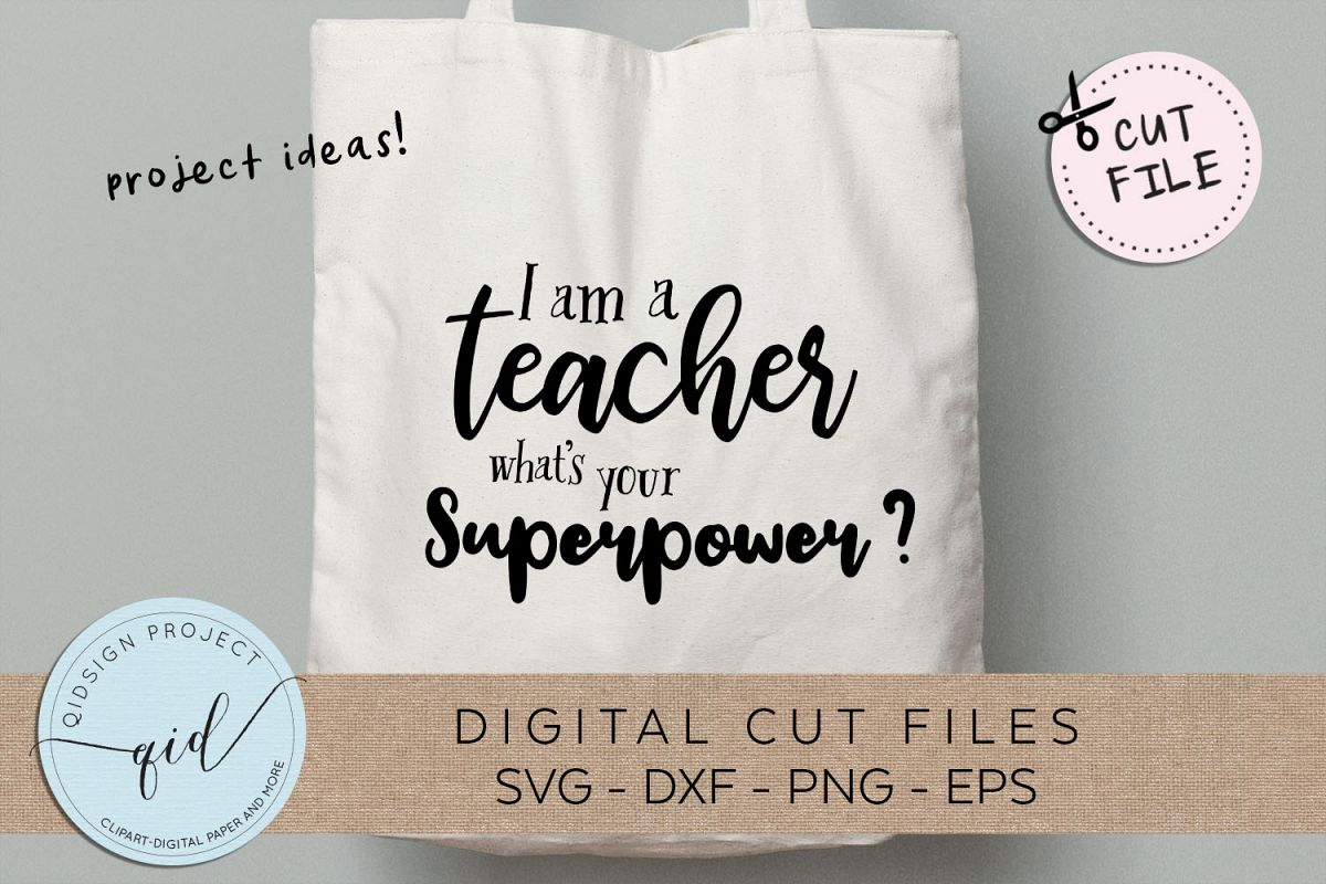 I am a teacher what's your superpower SVG DXF PNG EPS example image 1