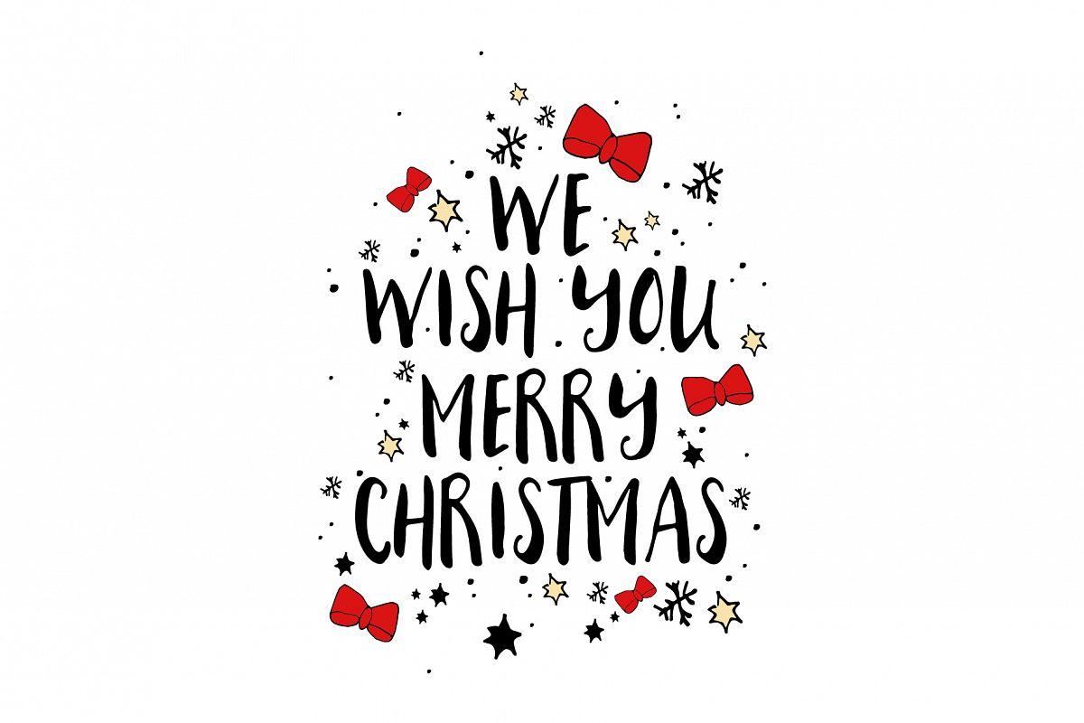 Wishing You A Merry Christmas.We Wish You Merry Christmas