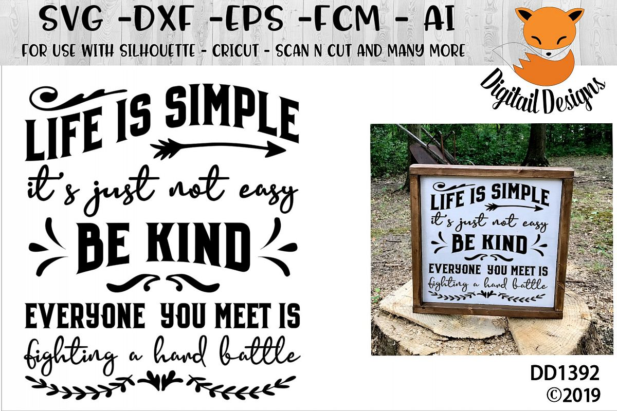 Inspirational Life Is Simple Be Kind Quote SVG example image 1