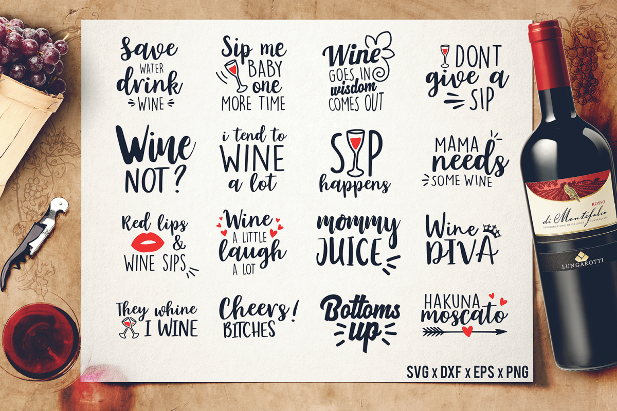 Wine Sayings Svg Cut Files Wine Wine Quotes Bundle Dxf