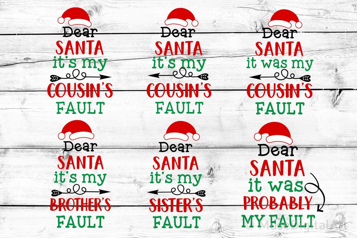 Dear Santa Bundle Svg, Its My Cousins Fault Svg, Christmas example image 1