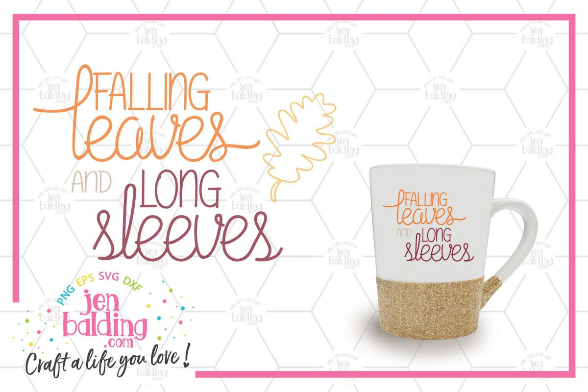 Falling Leaves & Long Sleeves SVG example image 1