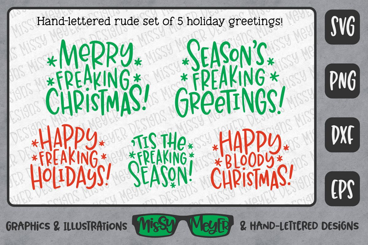 Rude freaking holiday greetings christmas and winter svgs rude freaking holiday greetings christmas and winter svgs example image 1 m4hsunfo