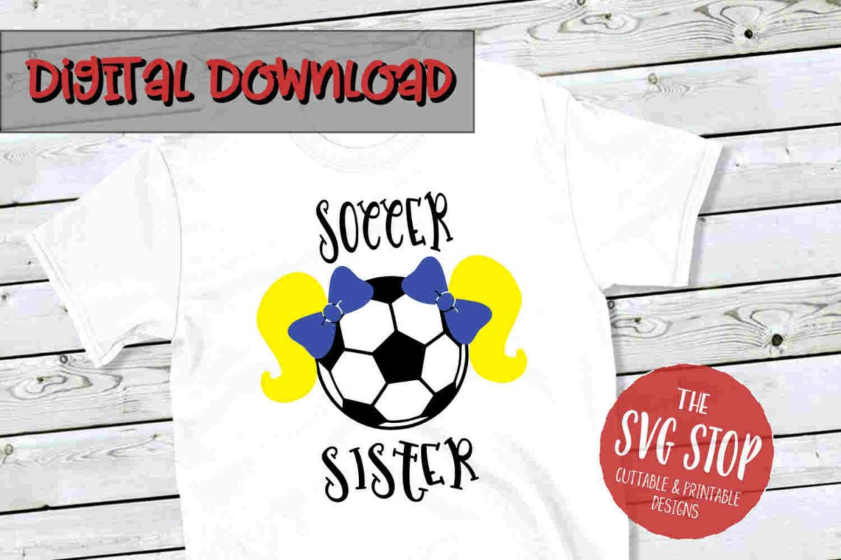 Soccer Sister 4-SVG, PNG, DXF example image 1
