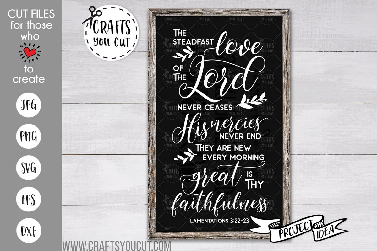 The Steadfast Love Of The Lord Never Ceases- A Christian SVG example image 1