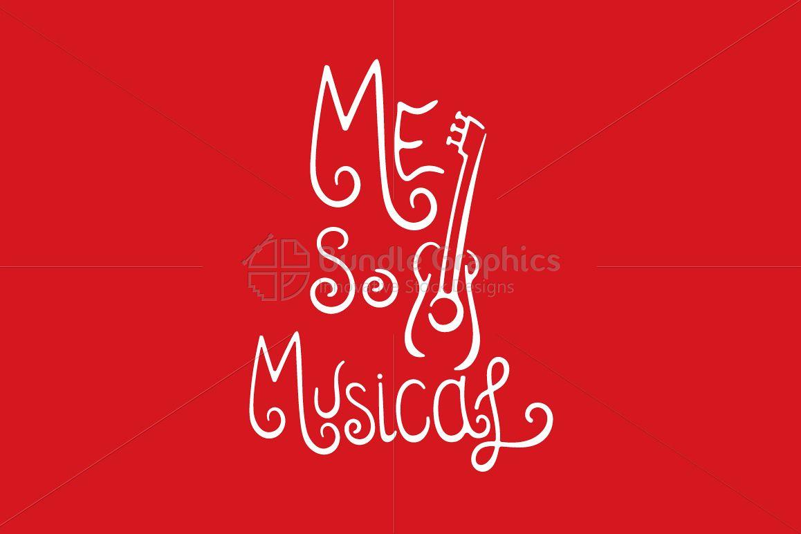 Me So Musical - Calligraphic Design example image 1