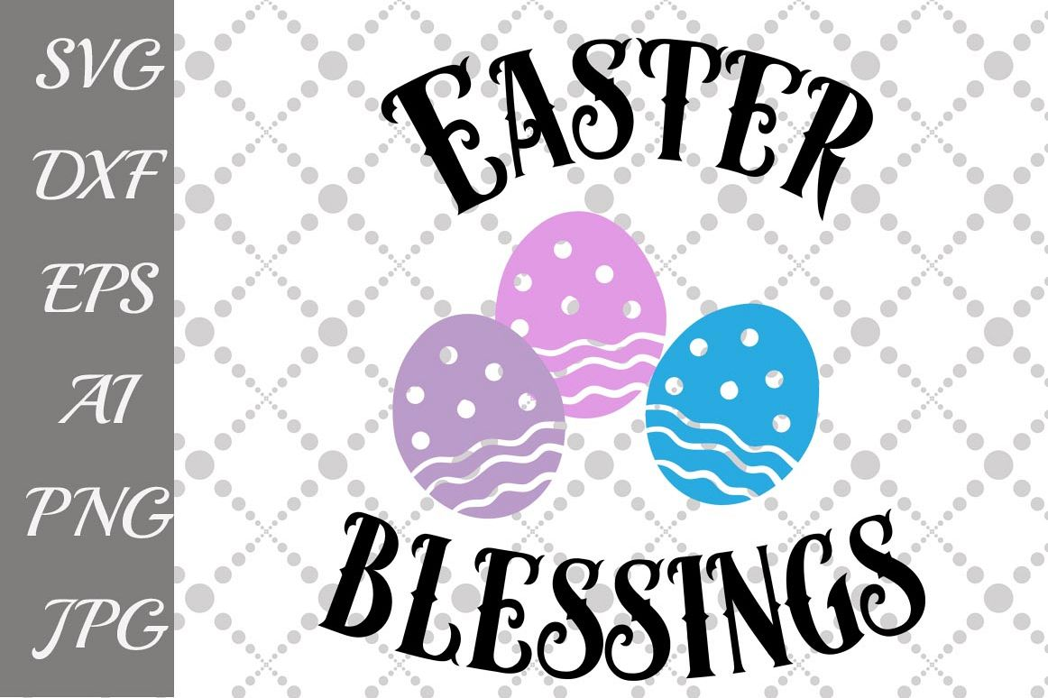 Easter Blessings Svg example image 1