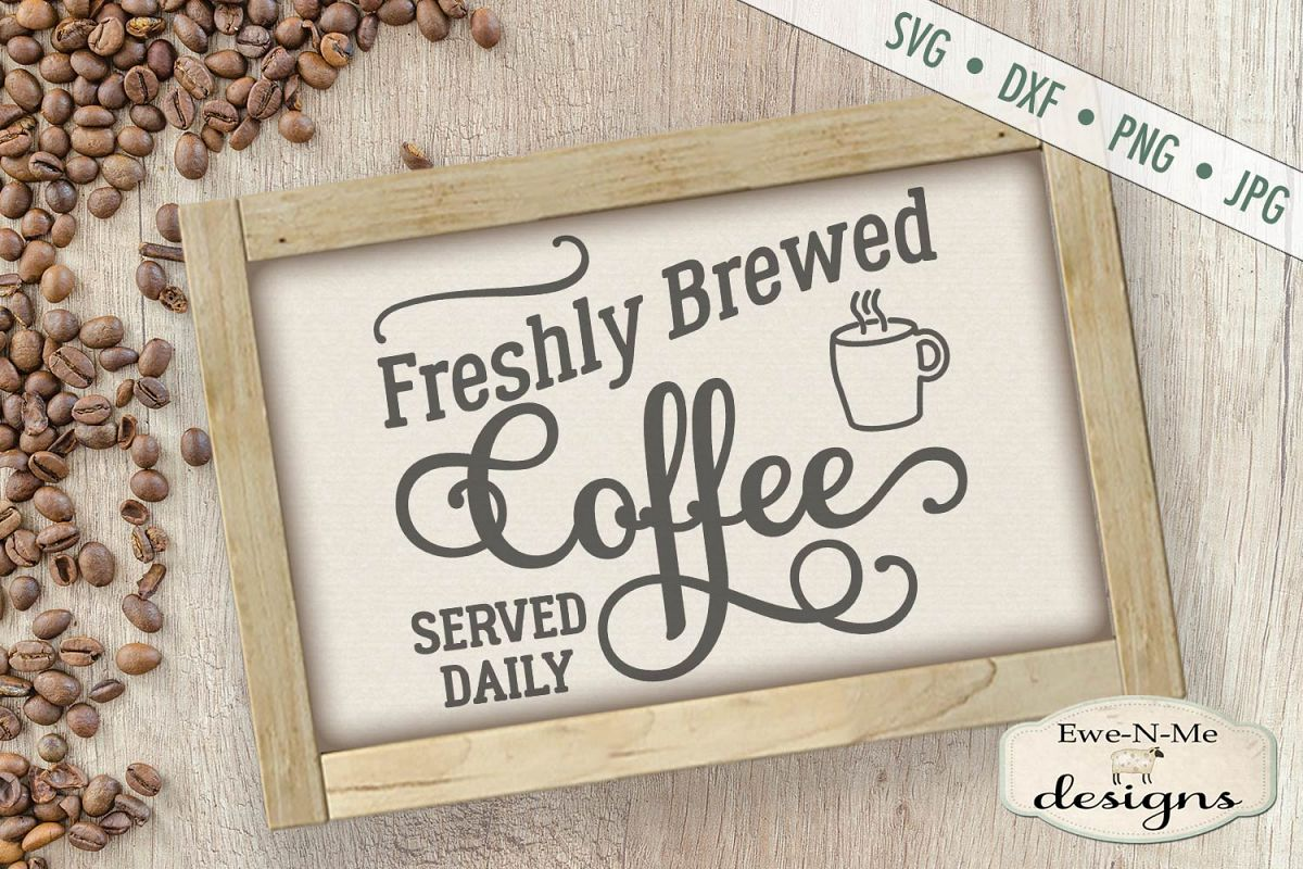 Fresh Brewed Coffee SVG DXF Files