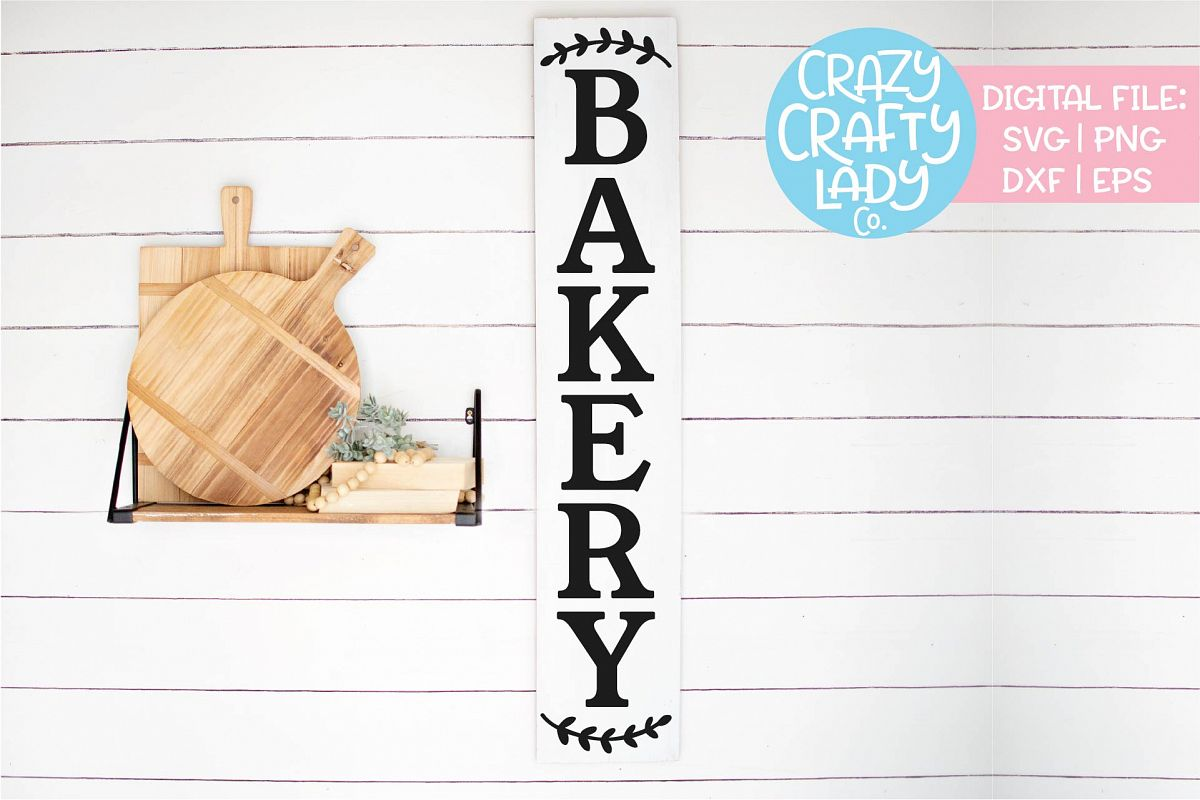 Vertical Bakery Sign Kitchen SVG DXF EPS PNG Cut File example image 1