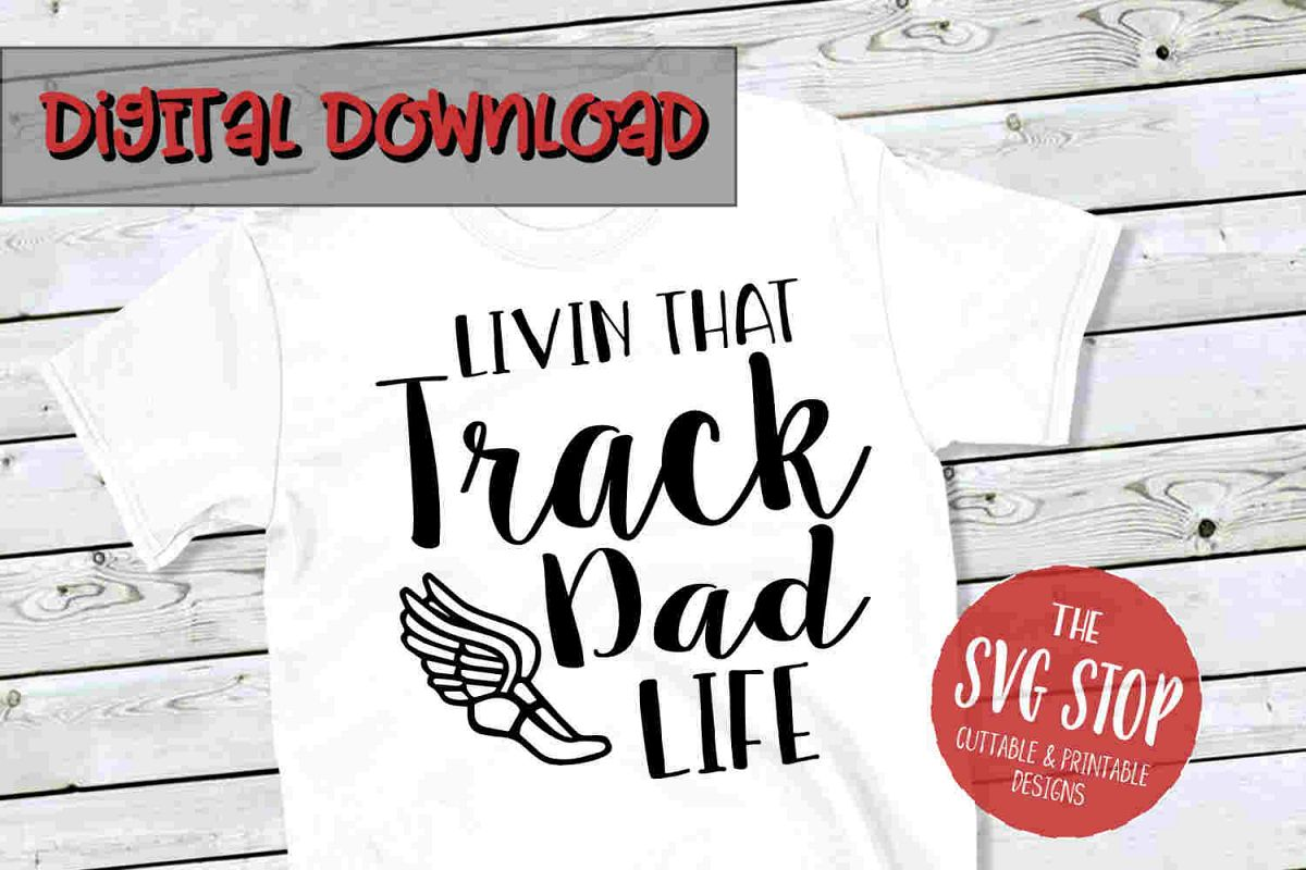 Track Dad -SVG, PNG, DXF example image 1