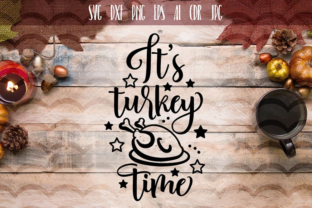 It's Turkey Time Funny SVG example image 1
