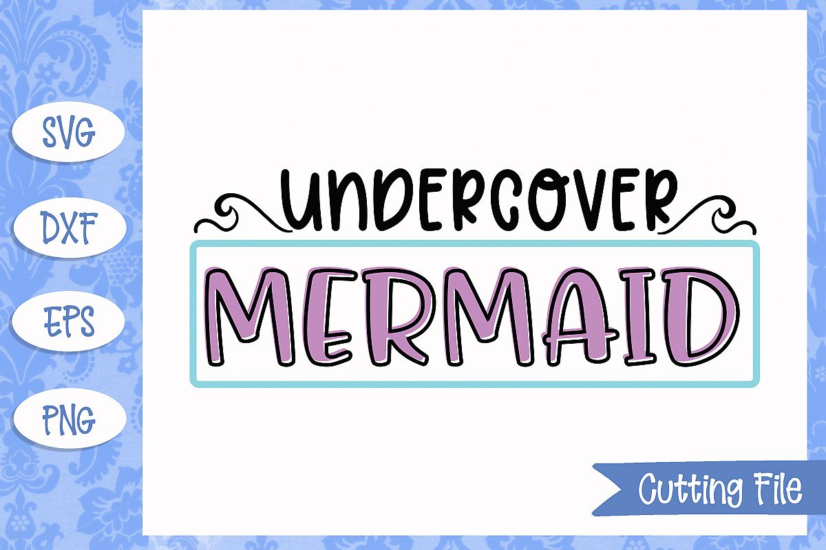 Undercover mermaid, Mermaid SVG File example image 1