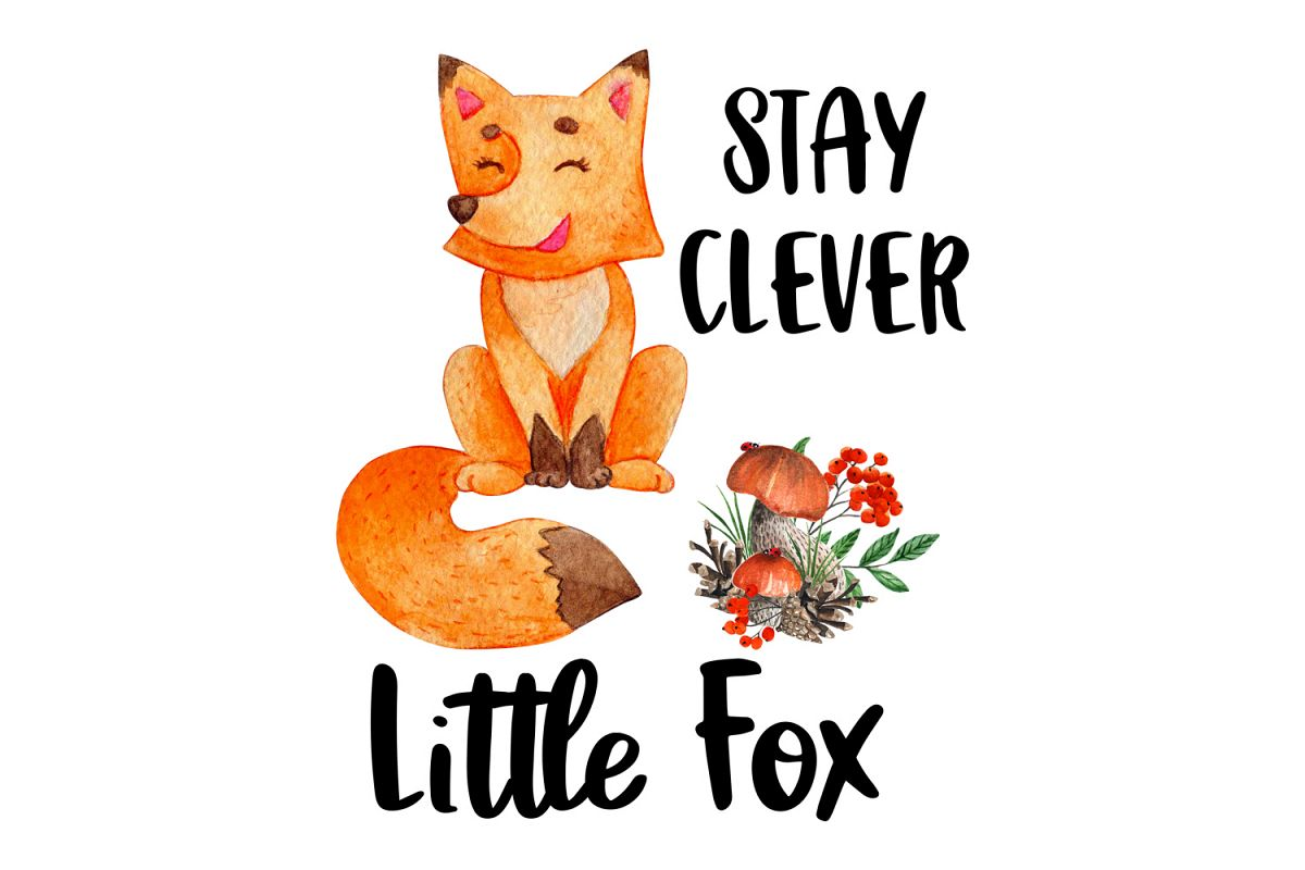 Stay Clever Little Fox, Watercolor Clipart, Sublimation File example image 1