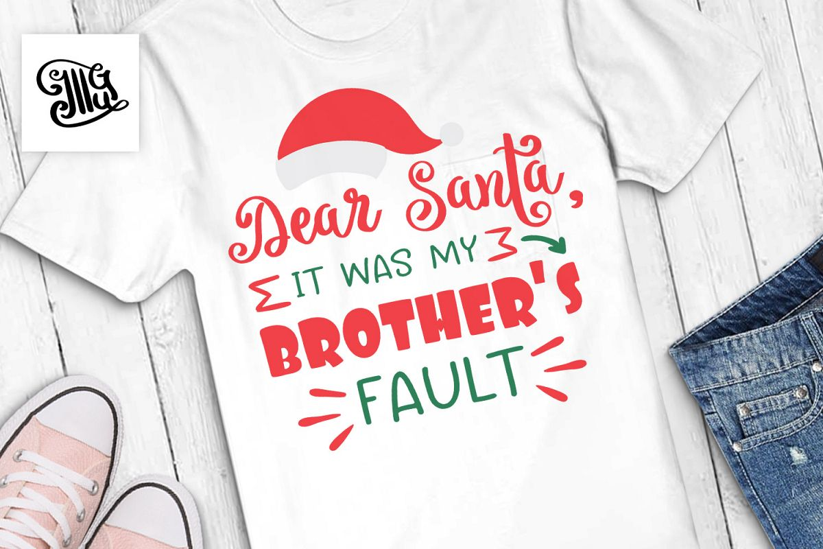 Dear Santa it was my brother's fault - Christmas kids example image 1