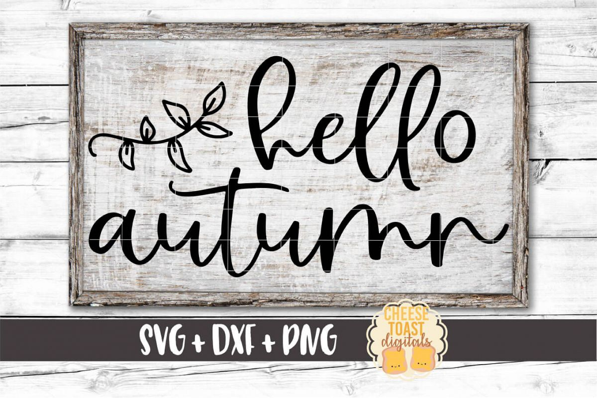 Hello Autumn - Fall Sign SVG PNG DXF Cut Files example image 1