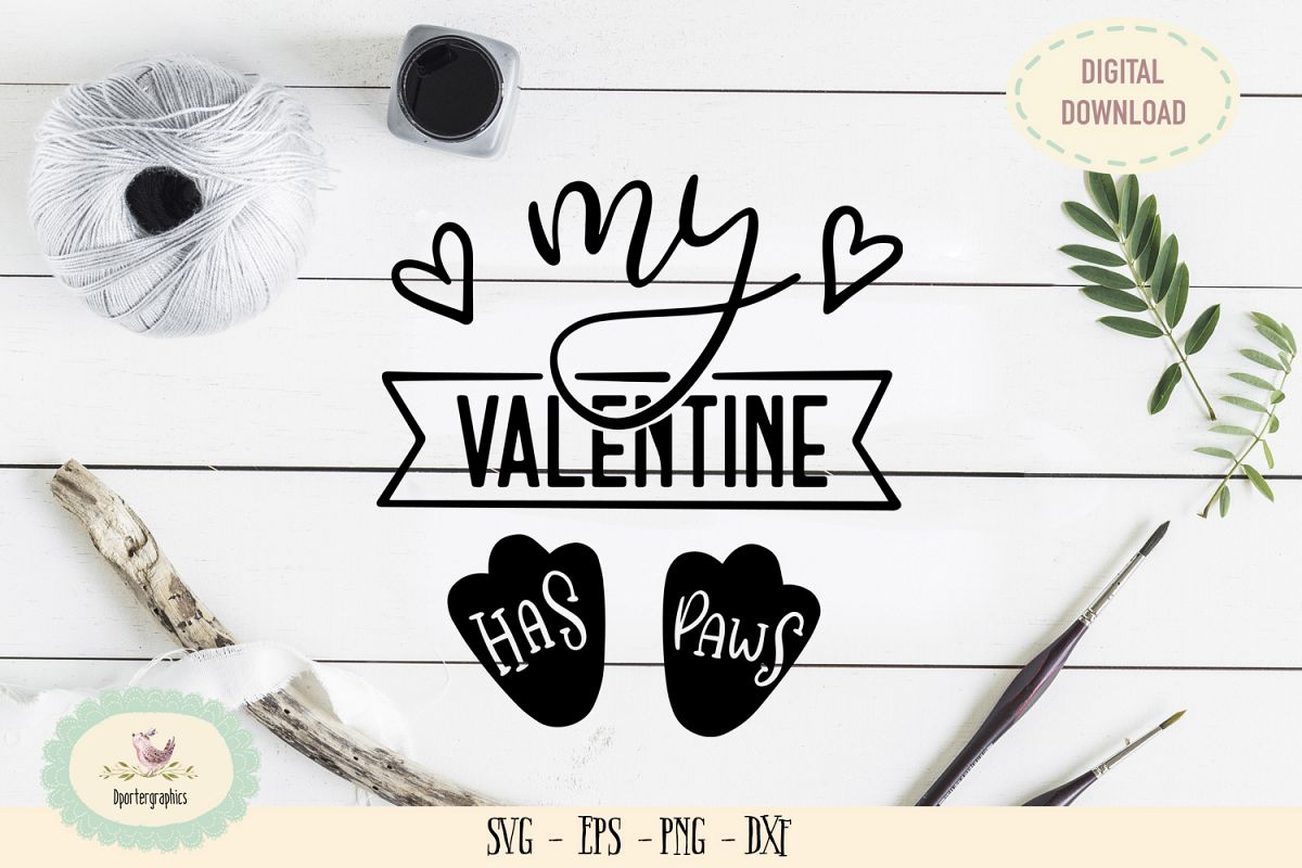 My valentine has paws SVG PNG hand lettering example image 1