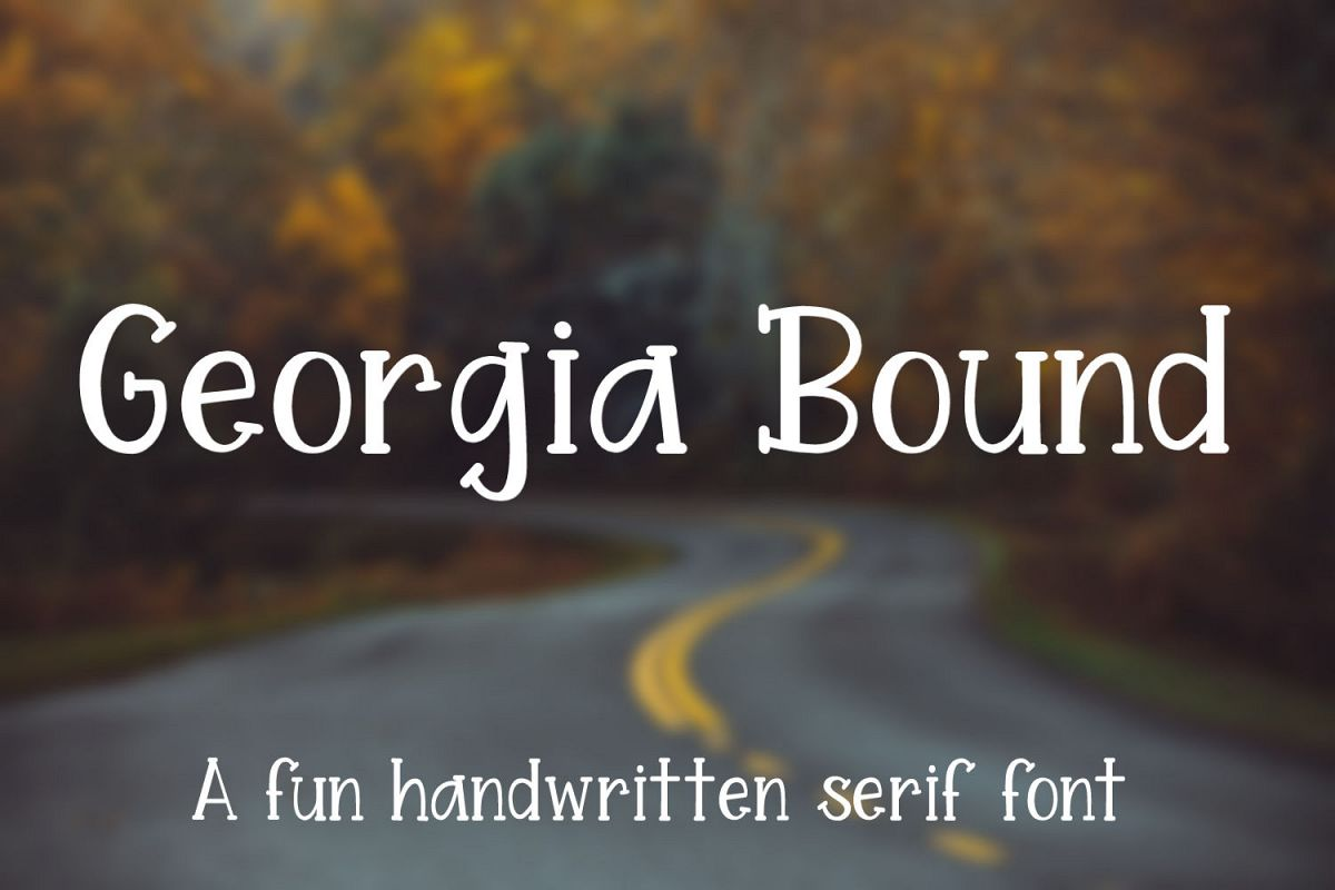 Georgia Bound - A fun handwritten serif font example image 1