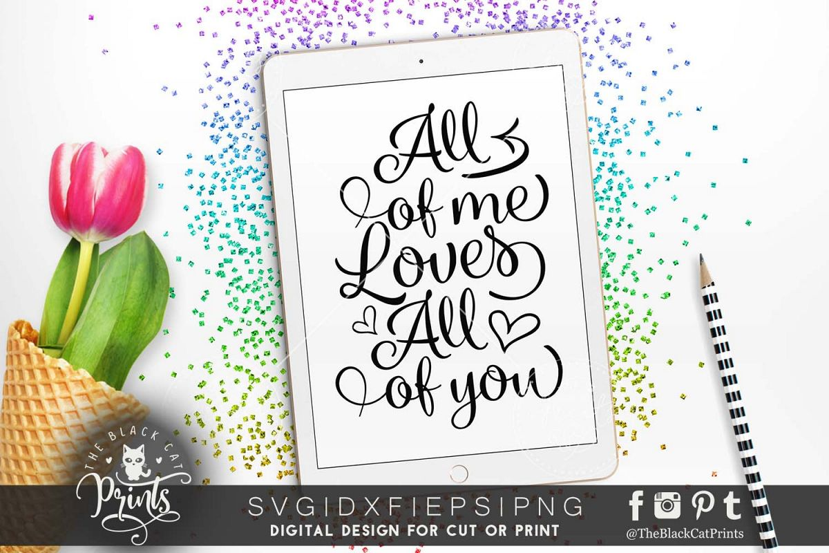 All of me Loves All of you SVG DXF PNG EPS example image 1
