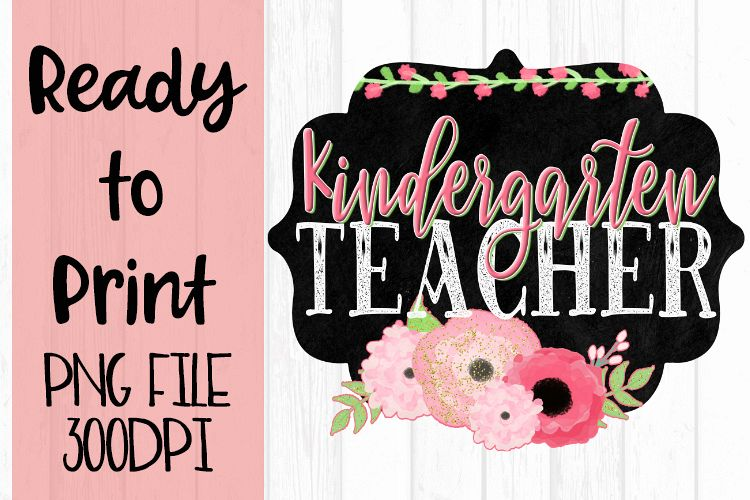 Kindergarten Teacher Chalkboard and Flowers Ready to example image 1