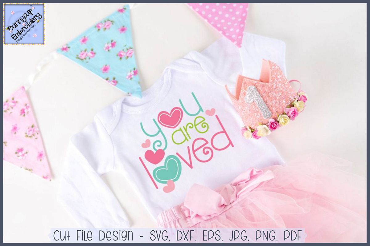 You Are Loved SVG Cut File and Clipart example image 1