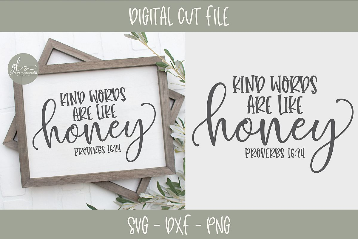 Kind Words Are Like Honey - Scripture SVG example image 1