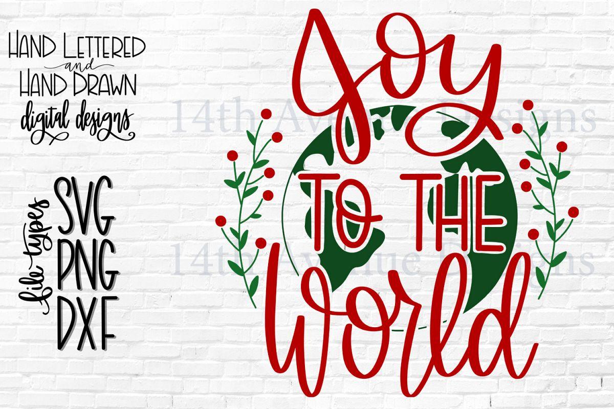 Joy To The World SVG, Christmas SVG, Christmas PNG example image 1