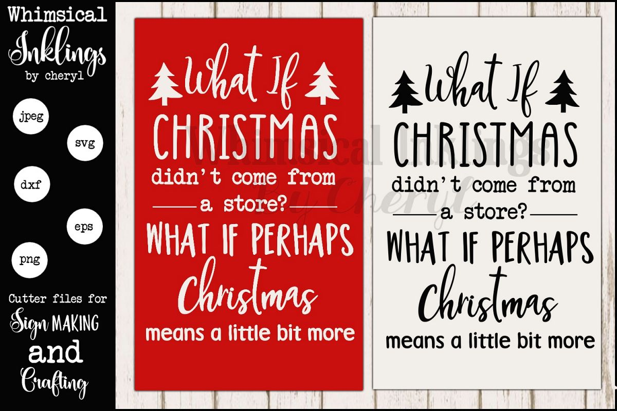 What If Christmas Sign SVG example image 1