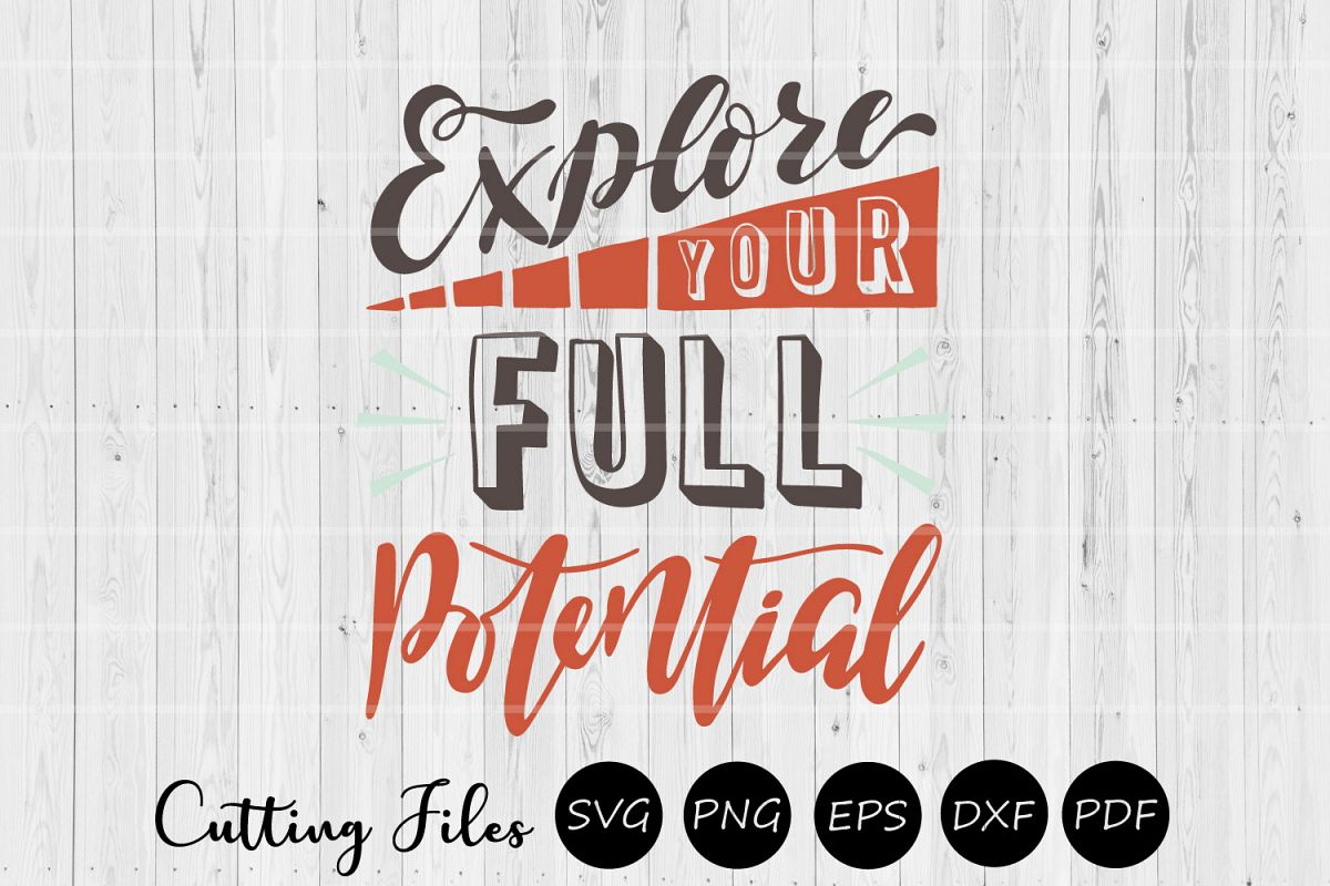 Explore your full potential | SVG Vector File | example image 1