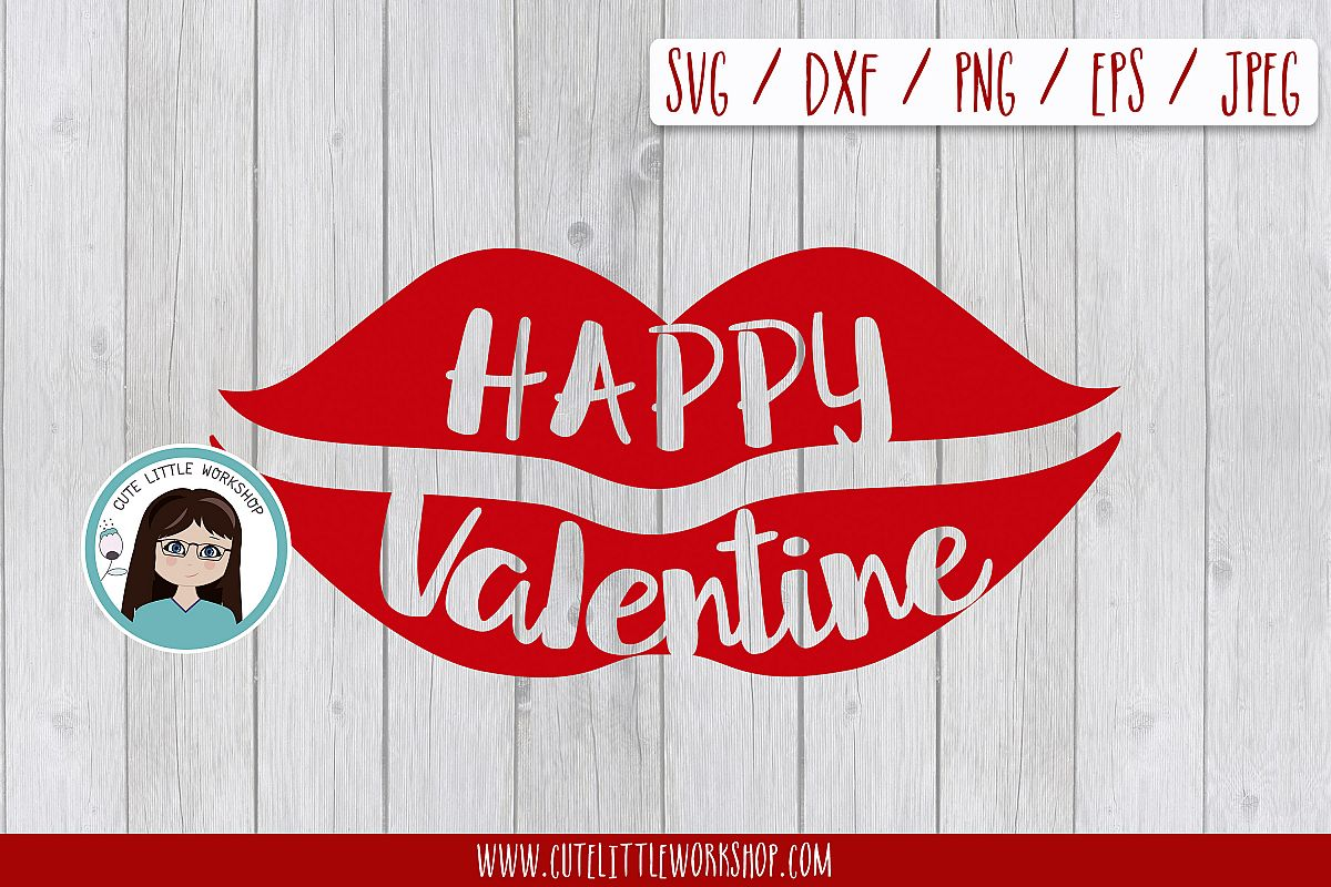Happy valentines lips svg, dxf, png, eps example image 1