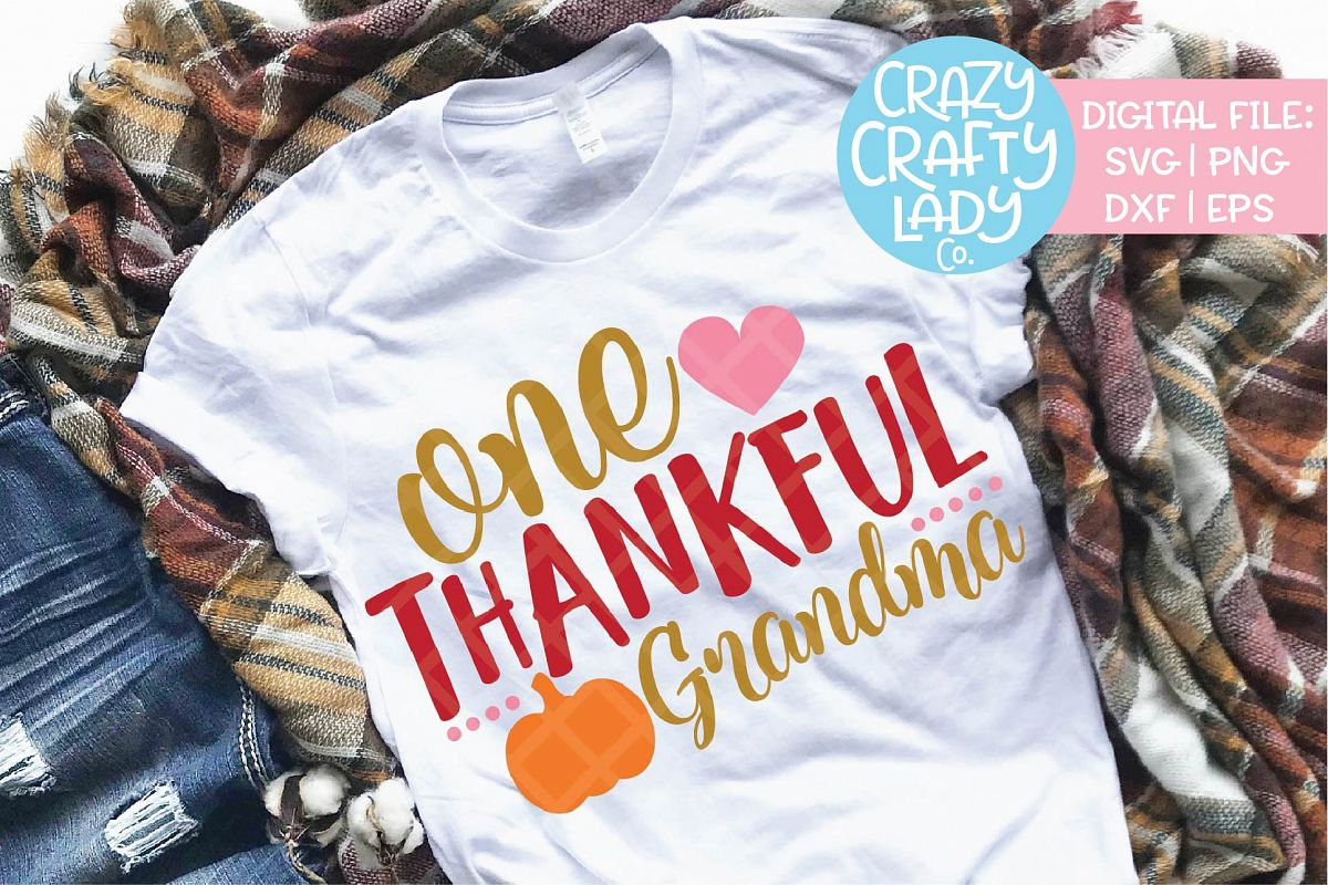 One Thankful Grandma SVG DXF EPS PNG Cut File example image 1