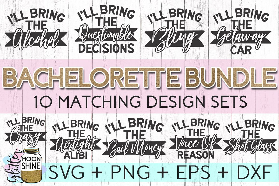 Funny Bachelorette Set of 10 SVG DXF PNG EPS Cutting Files example image 1