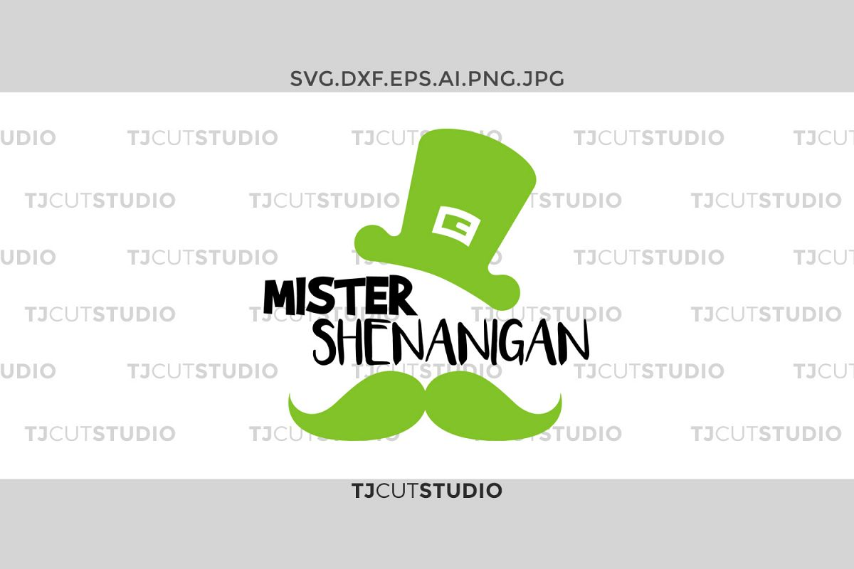 Mister Shenanigans svg, shamrock svg, shenanigans svg, st patricks day svg, st patricks day svg, Svg Files for Silhouette Cameo or Cricut . example image 1
