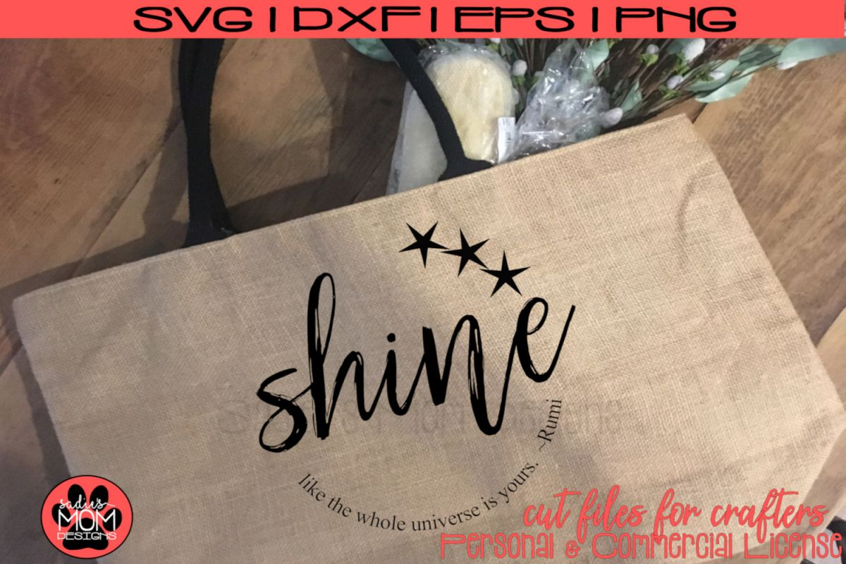 Shine Like the Universe is Yours - Distressed/Smooth - Rumi example image 1